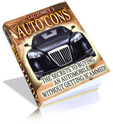 Product picture Auto Cons How To Buy An Automobile Without Getting Scammed